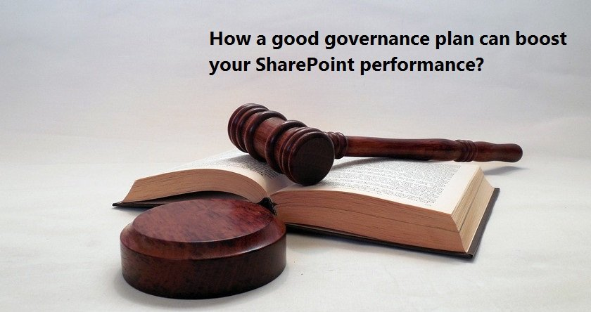 Saketa How a good governance plan can boost your SharePoint performance